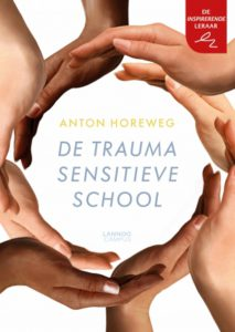 Horeweg, A. (2018). De traumasensitieve school. Een andere kijk op gedragsproblemen in de klas.